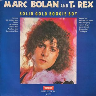 Marc Bolan And T. Rex ‎- Solid Gold Boogie Boy (LP) (G++/G++)